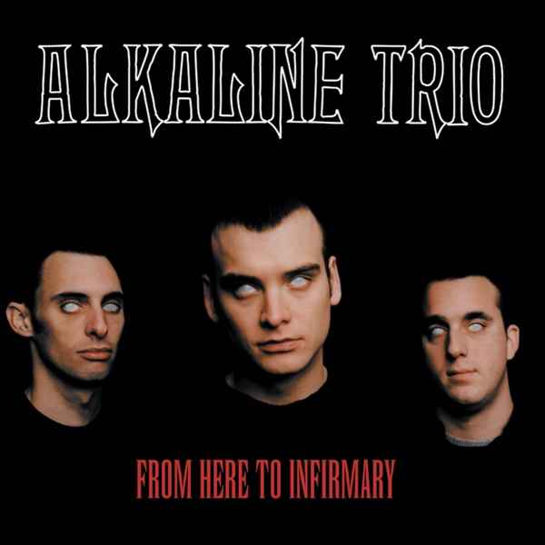 Alkaline Trio From Here To Infirmary Colored Vinyl