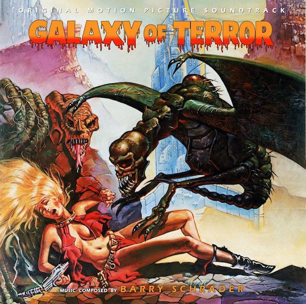 Barry Schrader - Galaxy Of Terror (Original Motion Picture Soundtrack)