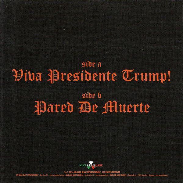 Brujeria - Viva Presidente Trump!