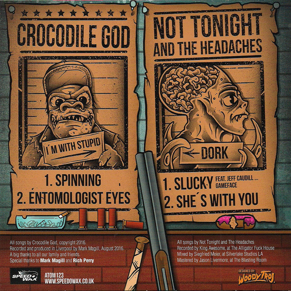 Crocodile God & Not Tonight And The Headaches - Not Tonight And The Headaches / Crocodile God