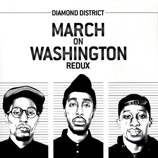 Diamond District - March On Washington Redux