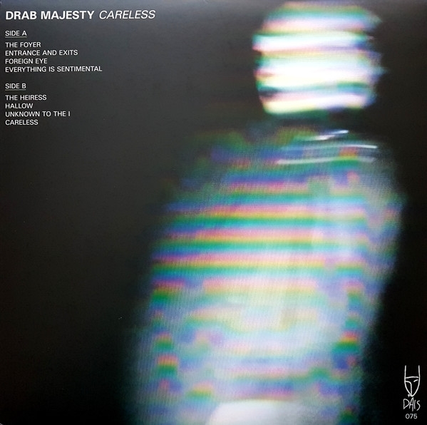 Drab Majesty - Careless