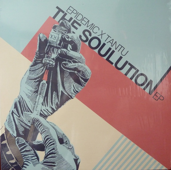 Epidemic & Tantu - The Soulution EP