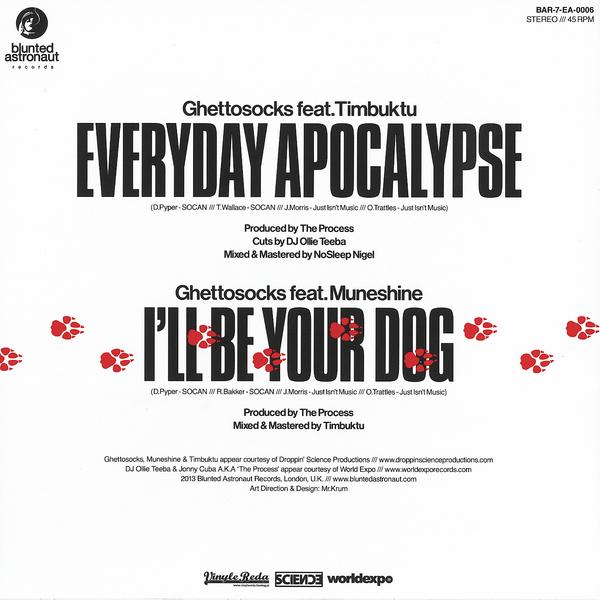 Ghettosocks -Everyday Apocalypse / I'll Be Your Dog