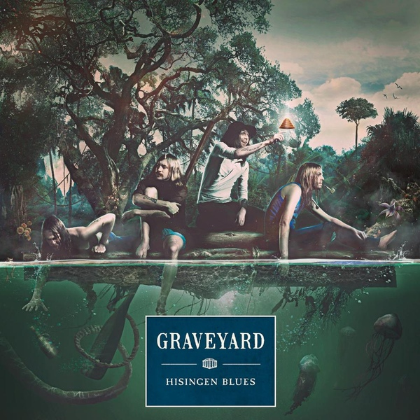Graveyard -Hisingen Blues