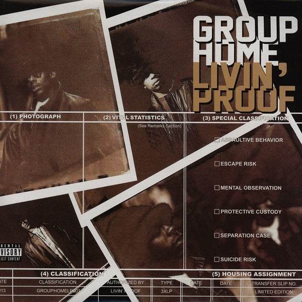 Group Home -Livin' Proof