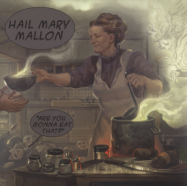 Hail Mary Mallon -Are You Gonna Eat That?
