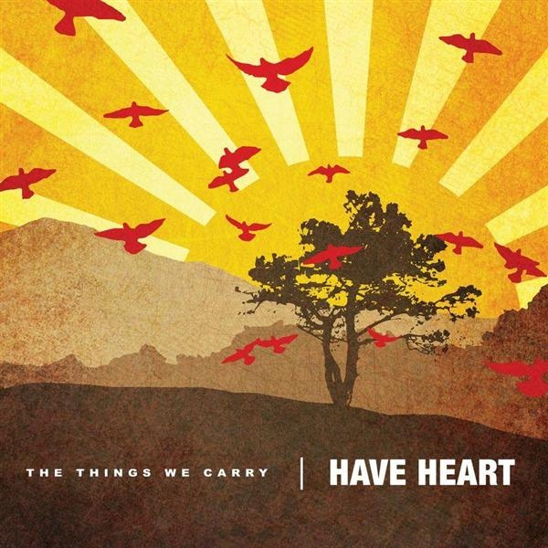 Have Heart The Things We Carry Colored Vinyl