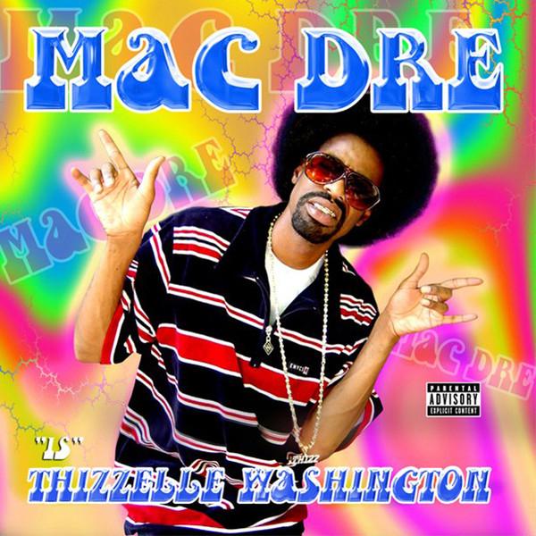 Mac Dre Thizzelle Washington Colored Vinyl
