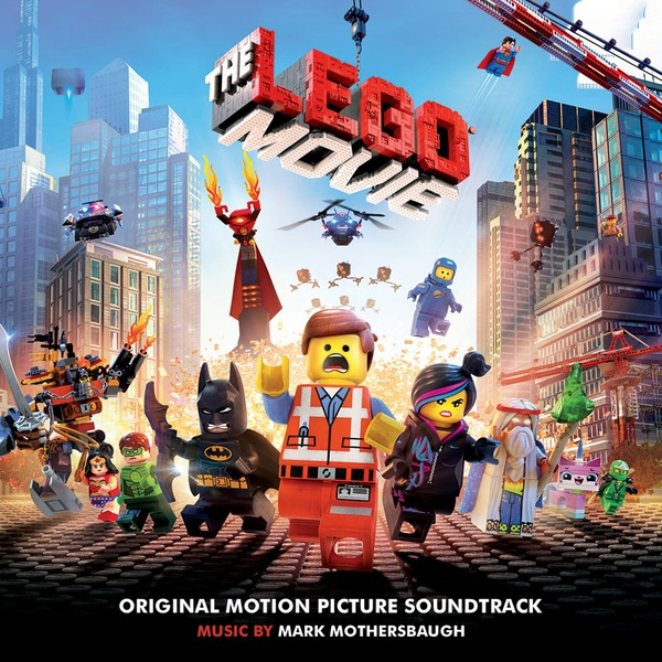Mark Mothersbaugh The Lego Movie Original Motion