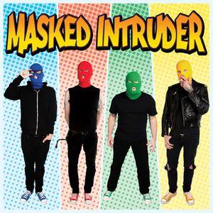 Masked Intruder - Masked Intruder
