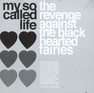 My So Called Life & Ryan Mills -The Revenge Against The Black Hearted Fairies / Deepest Blue