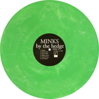 Minks -By The Hedge