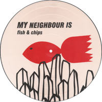My Neighbour Is - Fish & Chips