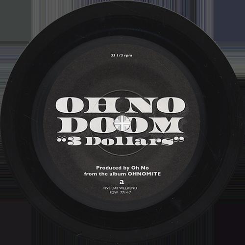 Oh No & MF Doom -3 Dollars