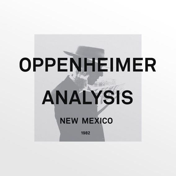 Oppenheimer Analysis -New Mexico: The Complete Collection