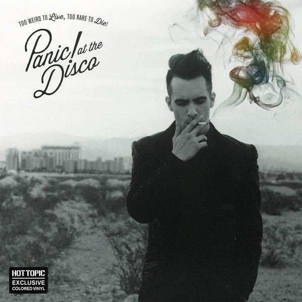 Panic! At The Disco -Too Weird To Live, Too Rare To Die!