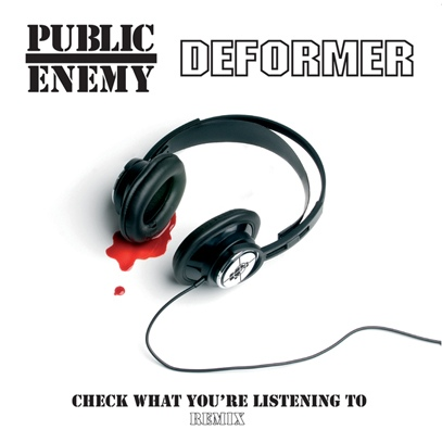 Public Enemy Amp Deformer Check What You Re Listening To