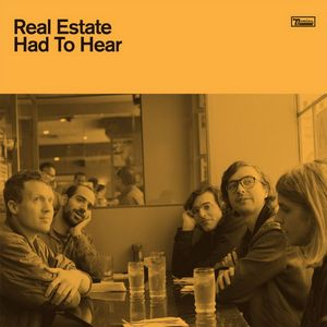 Real Estate Had To Hear Colored Vinyl