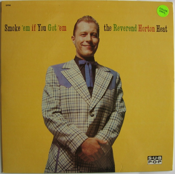 Reverend Horton Heat Smoke Em If You Got Em Colored Vinyl