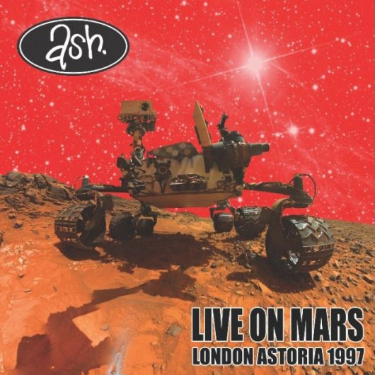 Ash - Live On Mars: London Astoria 1997