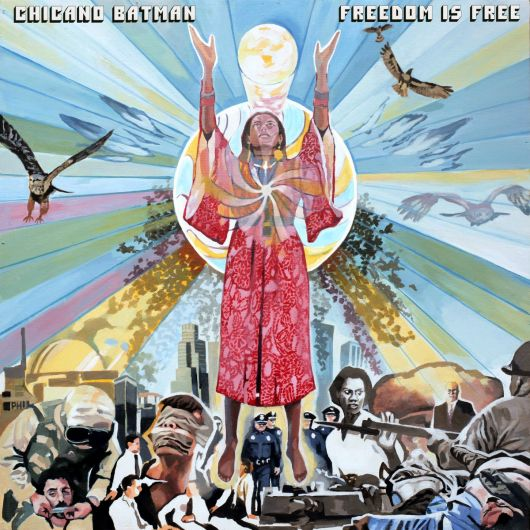 Chicano Batman - Freedom Is Free