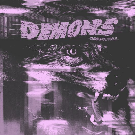 Demons - Embrace Wolf
