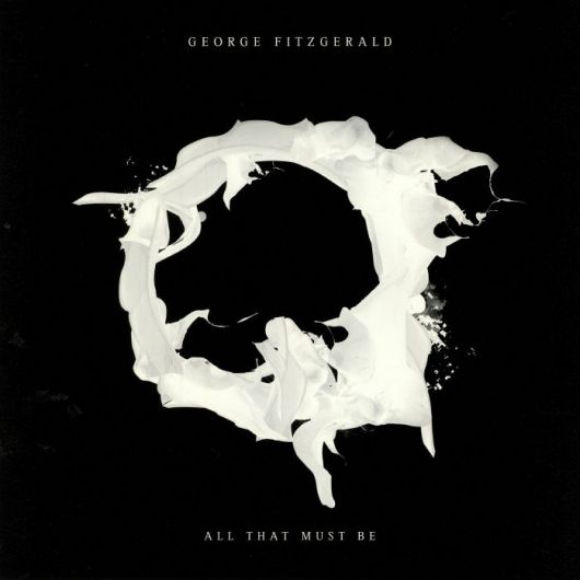 George Fitzgerald - All That Must Be (2xLP)
