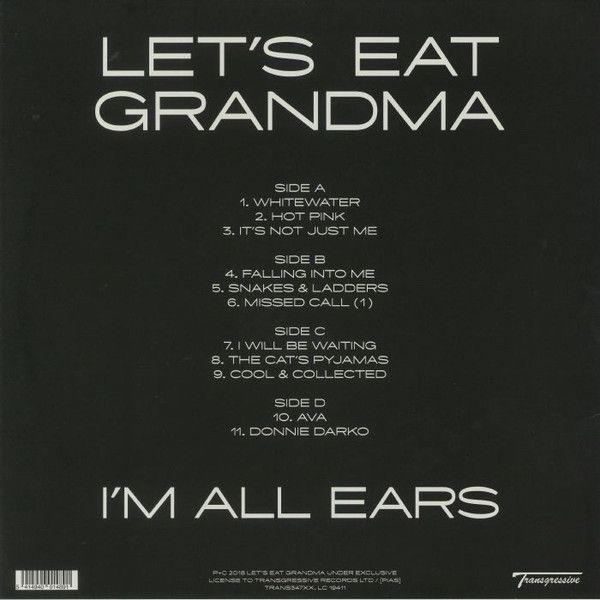 Let's Eat Grandma - I'm All Ears