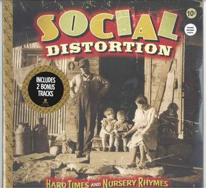 Social Distortion Hard Times And Nursery Rhymes Colored