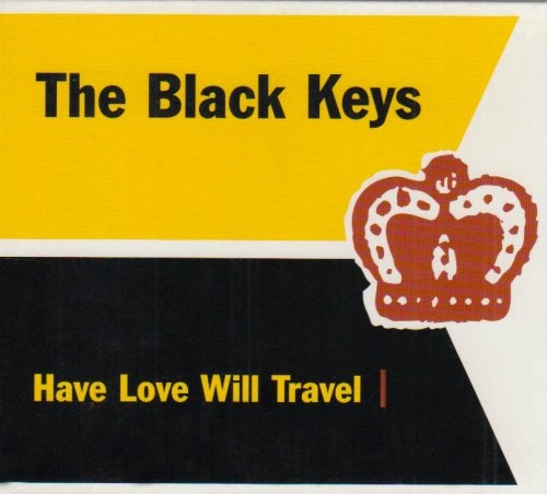 The Black Keys Have Love Will Travel Colored Vinyl