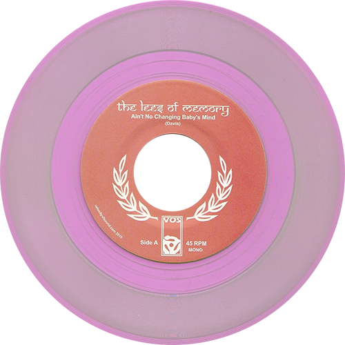The Lees Of Memory -Ain't No Changing Baby's Mind / Let's Turn Our Love Up Loud