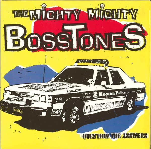 The Mighty Mighty Bosstones -Question The Answers