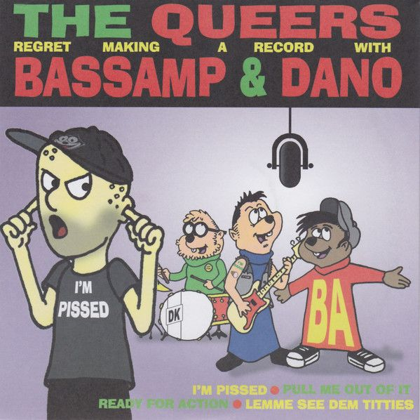 The Queers & Bassamp And Dano - The Queers Regret Making A Record With Bassamp & Dano
