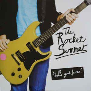 The Rocket Summer Hello Good Friend Colored Vinyl