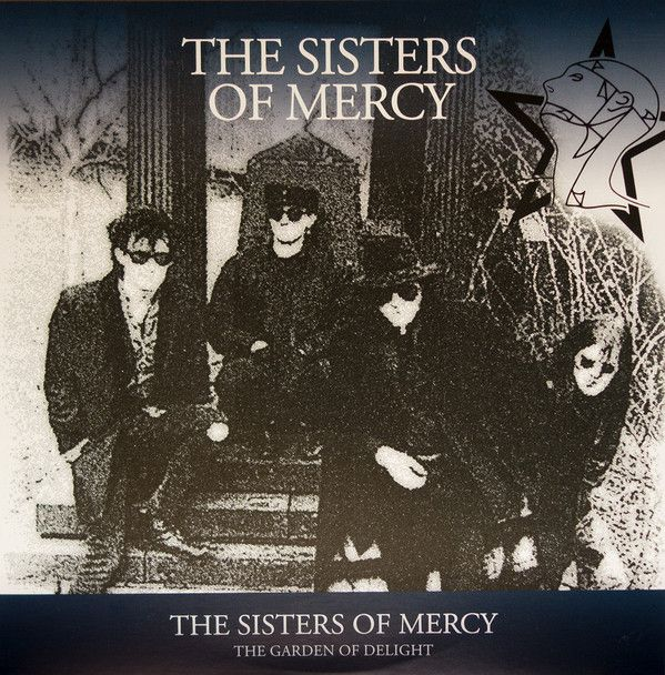 The Sisters Of Mercy - The Garden Of Delight
