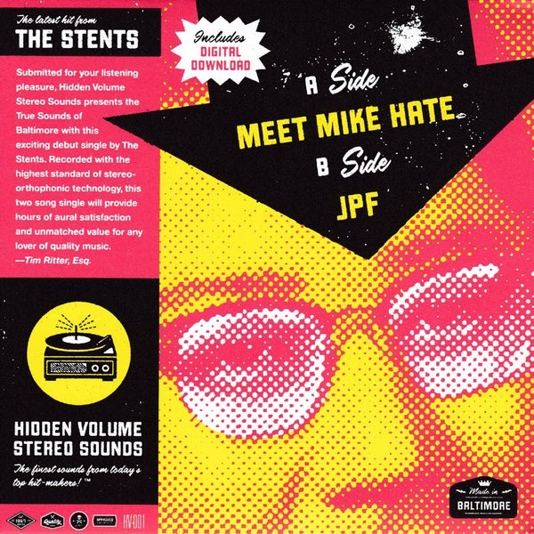 The Stents - Meet Mike Hate