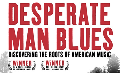 Desperate Man Blues (2003, 52 min)