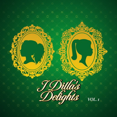 J Dilla - J Dilla's Delights Vol. 1