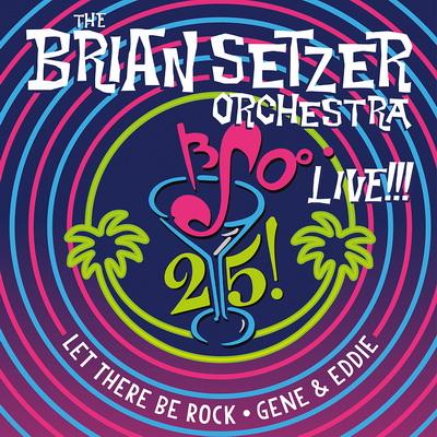 The Brian Setzer Orchestra - 25 Live!