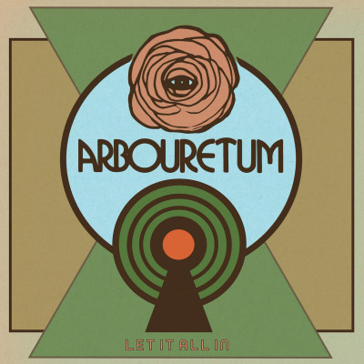 Arbouretum -Let It All In