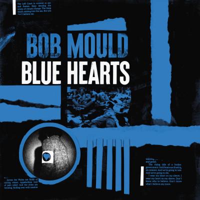 Bob Mould -Blue Hearts