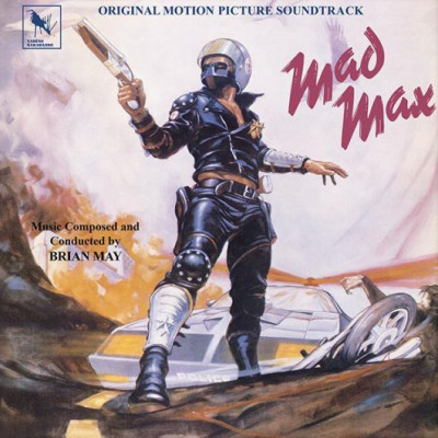 Brian May - Mad Max (Original Motion Picture Soundtrack)