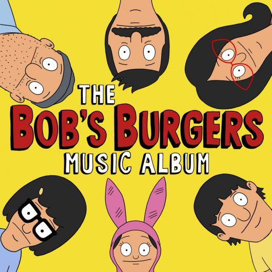 Bob's Burgers - The Bob's Burgers Music Album