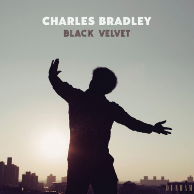Charles Bradley -Black Velvet