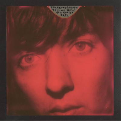 Courtney Barnett -Tell Me How You Really Feel
