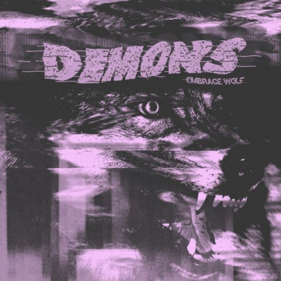 Demons - Embrace Wolf
