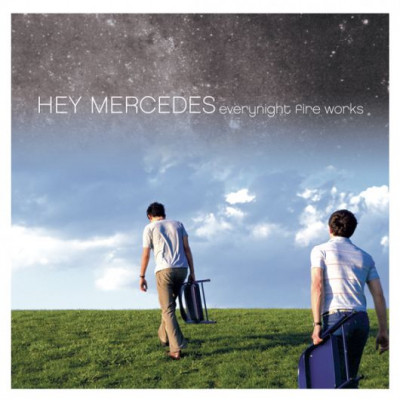 Hey Mercedes -Everynight Fire Works