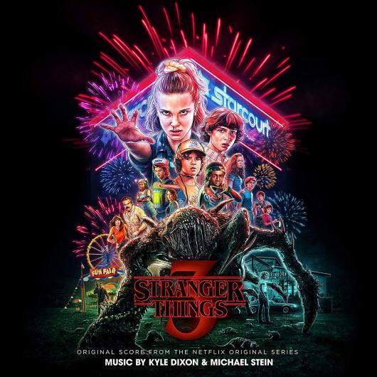 Kyle Dixon & Michael Stein - Stranger Things 3 Score