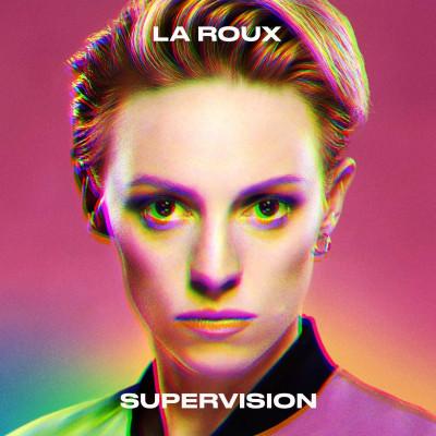 La Roux -Supervision